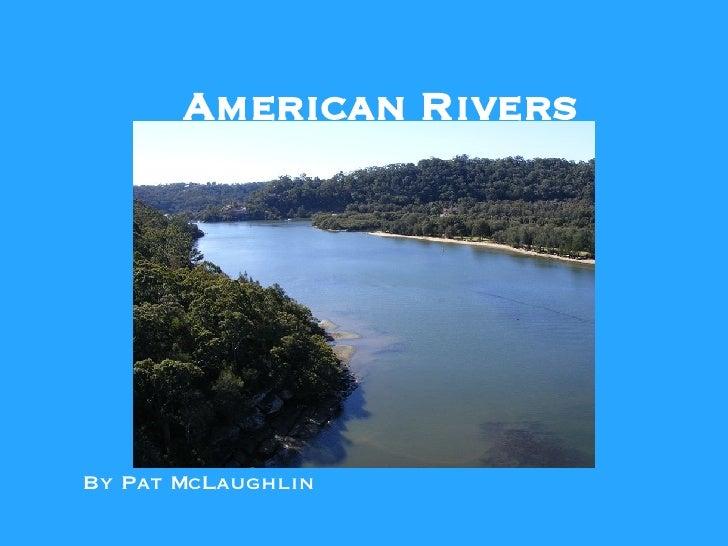 American Rivers By Pat McLaughlin