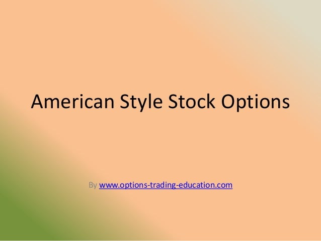 American Style Stock Options