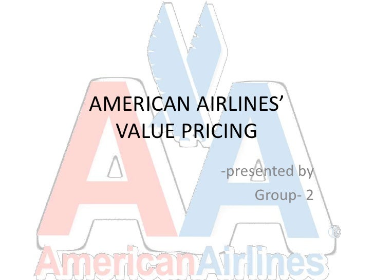 """american airlines value pricing case Airlines reveal ticket pricing strategies share this: click to share on facebook (opens in new window) click to share on twitter  in that case, an airline might not even try to sell every seat  said he doesn't understand most passenger criticisms with a little research, he said, passengers can find the best price """"i go on american airlines."""
