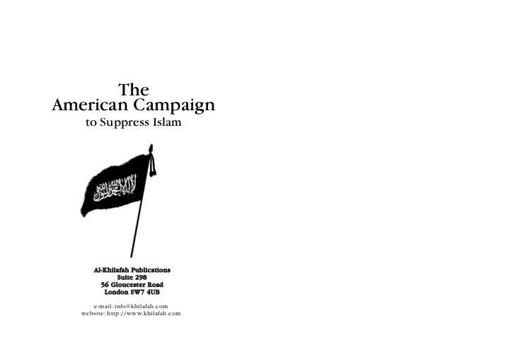 The American Campaign to Suppress Islam