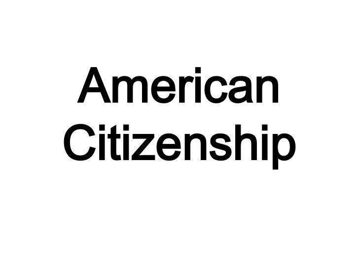American Citizenship<br />