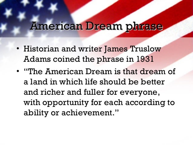 essays about the american dream The american dream, therefore, reveals a view of the american community which does not focus on challenges, for instance, misogyny, xenophobia, systemic racism and inequalities in income distribution.