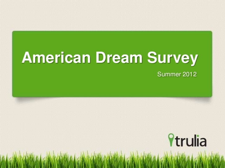 American Dream Survey                Summer 2012