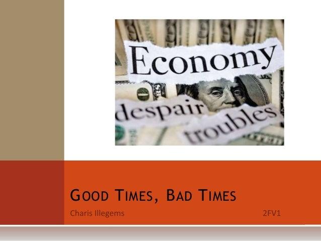 American economy - Good Times, Bad Times