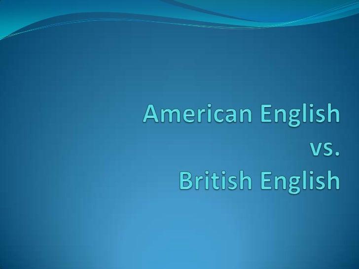 American English vs. British English<br />