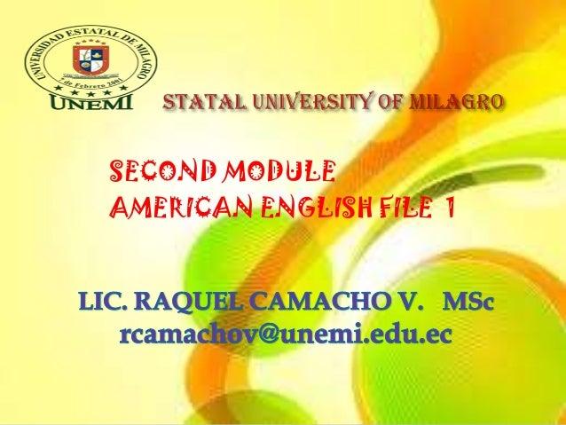 SECOND MODULEAMERICAN ENGLISH FILE 1