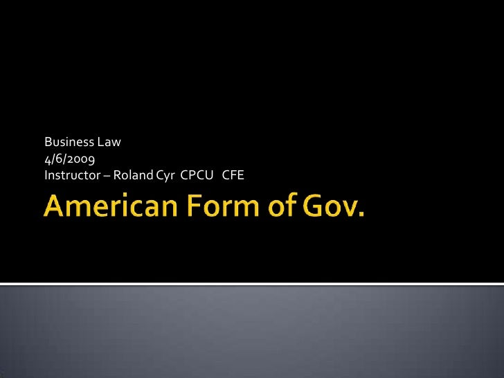 Business Law 4/6/2009 Instructor – Roland Cyr CPCU CFE