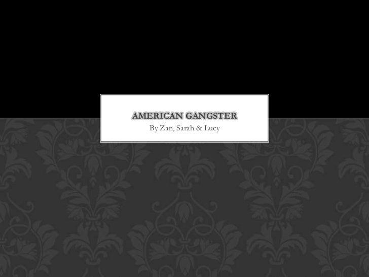 American gangster powerpoint
