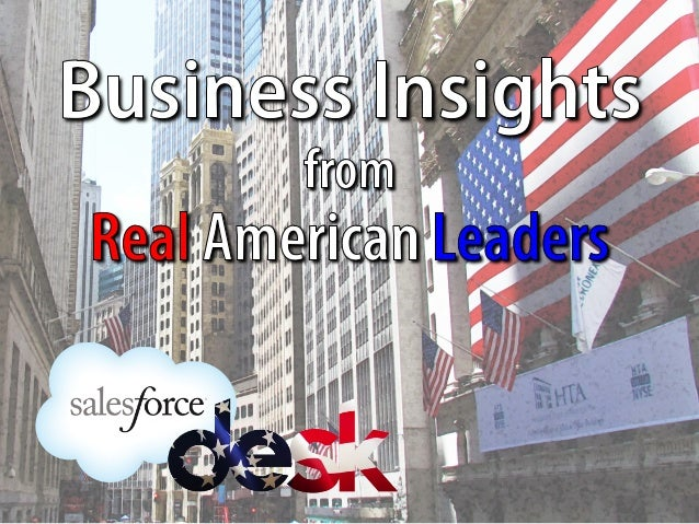 Business Insights from Real American Leaders