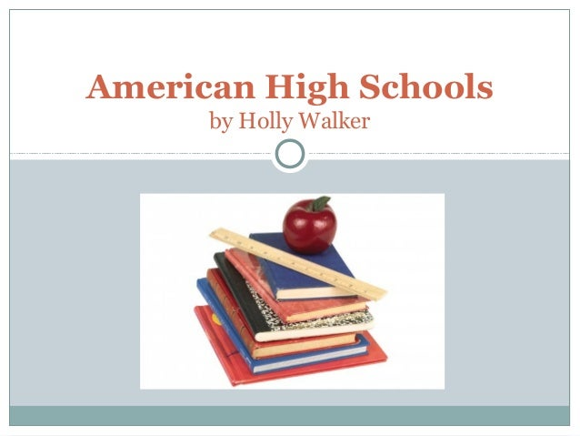 American high schools by holly walker