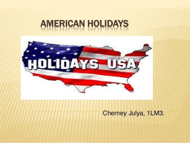 AMERICAN HOLIDAYS Cherney Julya, 1LM3.