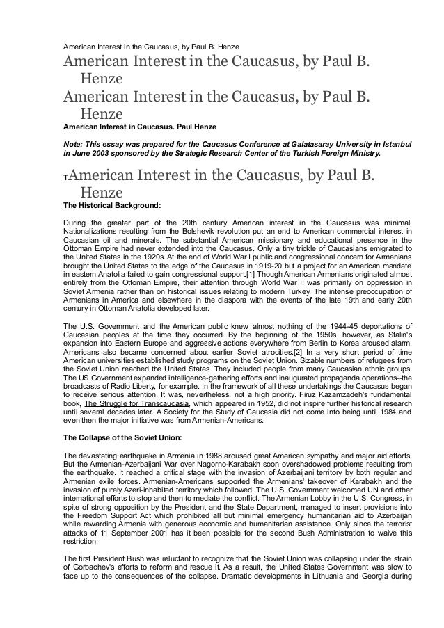 American Interest in the Caucasus, by Paul B. Henze  American Interest in the Caucasus, by Paul B. Henze American Interest...