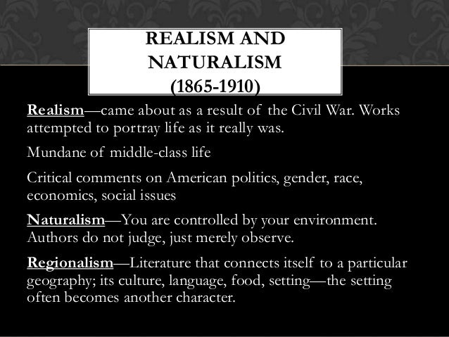 naturalism the pessimist of american literature Naturalism is a sub-genre of realism content: naturalism period of american literature - 1880-1900 naturalism is a sub-genre of realism content: dominant themes: survival fate violence taboo nature is an indifferent force acting on humans.