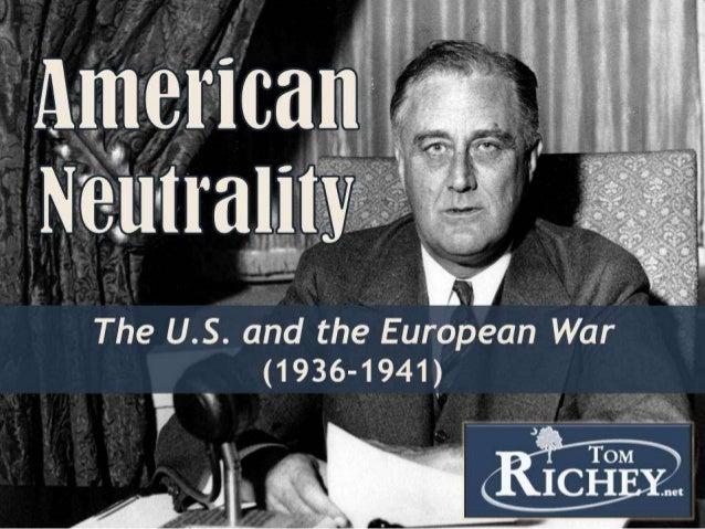 American Neutrality (WWII)