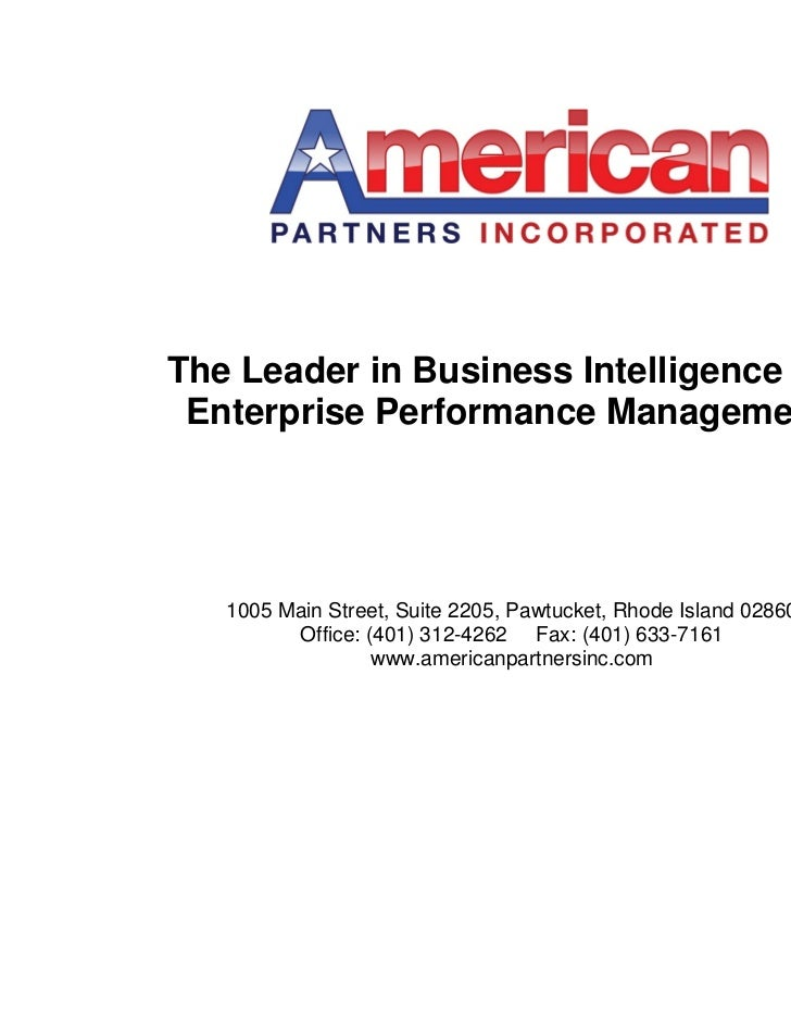 The Leader in Business Intelligence and Enterprise Performance Management.   1005 Main Street, Suite 2205, Pawtucket, Rhod...