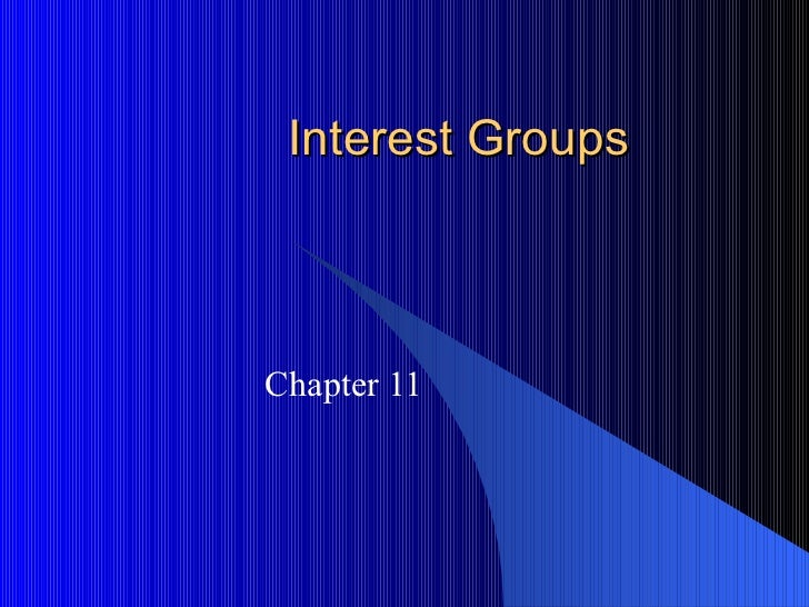 Interest Groups Chapter 11
