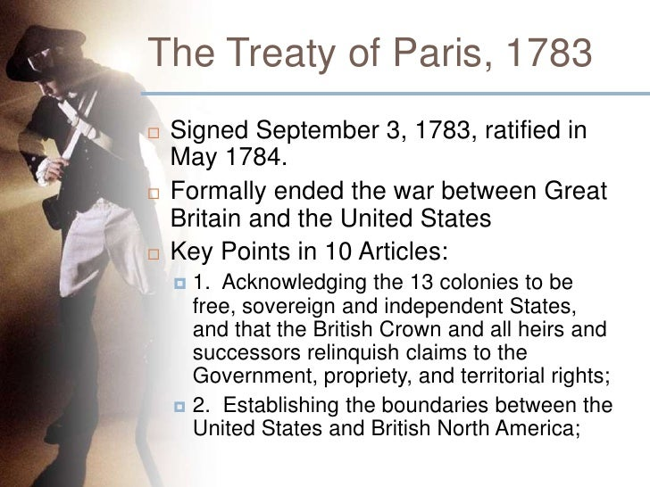 New Detail By Detail Plan For Treaty Of Paris 1783 Summary