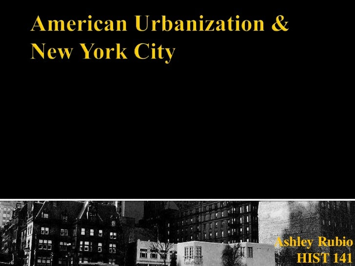 American urbanization & new york city