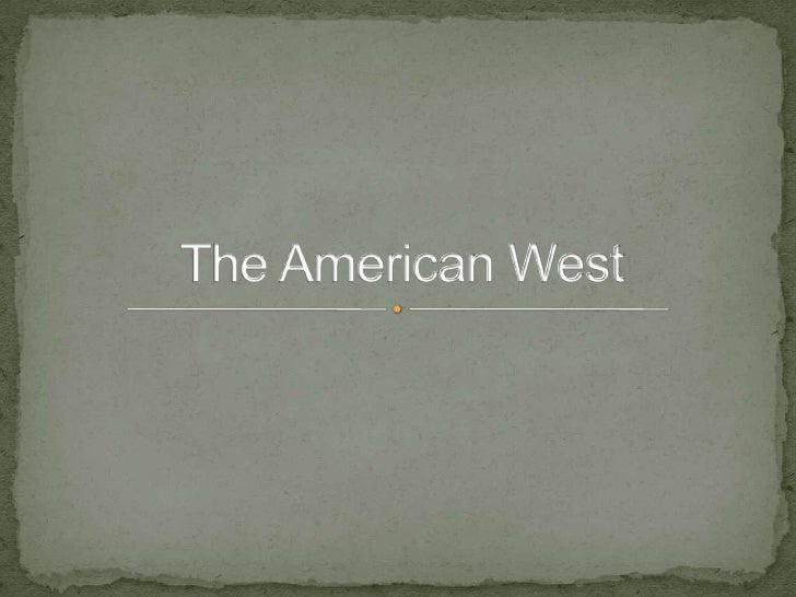 What is the West?      When did it start?Where does it start?