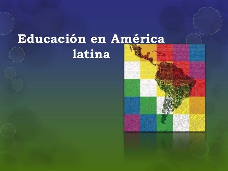 Educación en América       latina