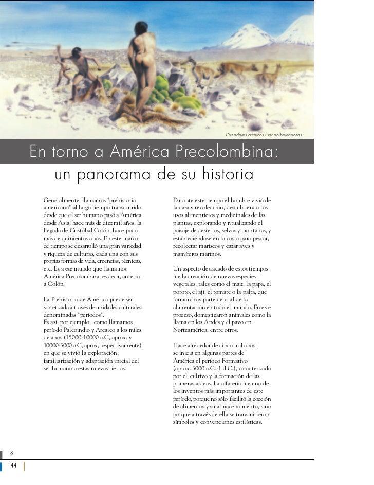 Cazadores arcaicos usando boleadoras    En torno a América Precolombina:        un panorama de su historia     Generalment...