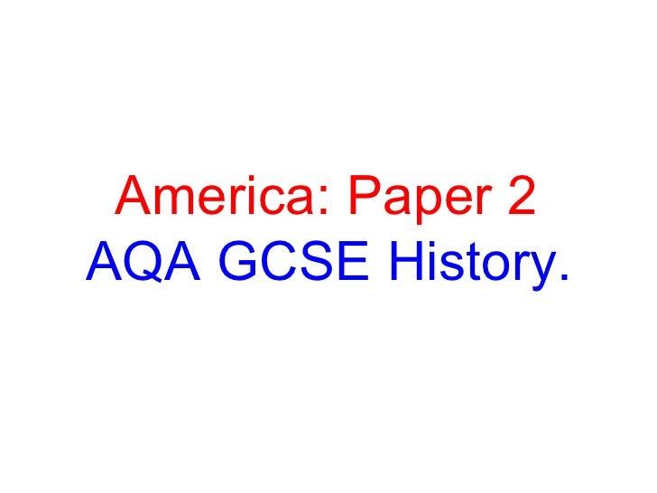 America revison aqa GCSE History.