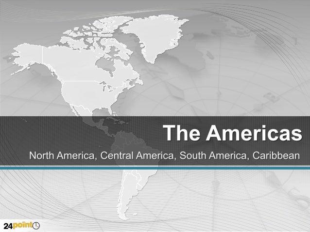 The Americas Countries GREENLAN D (DENMARK) ALASKA (US)  THE CARIBBEAN CANADA THE BAHAMAS CUBA TURKS AND CAICOS ISLANDS (U...