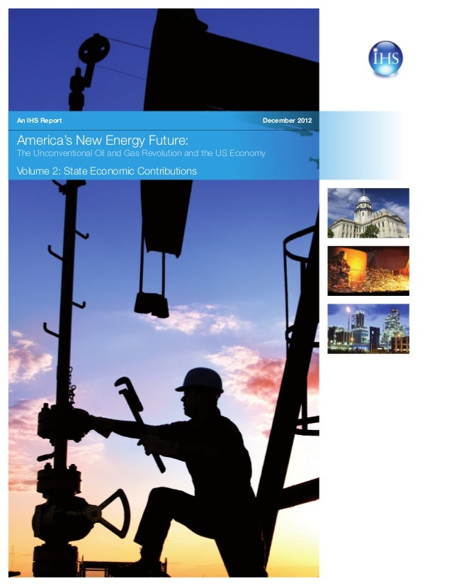 December 2012America's New Energy Future:The Unconventional Oil and Gas Revolution and the US EconomyVolume 2: State Econo...