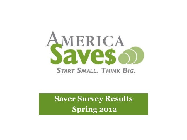 Saver Survey Results    Spring 2012