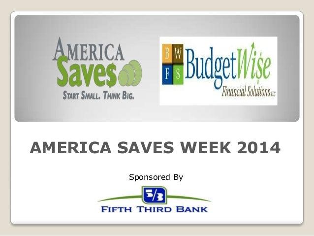 Sponsored By AMERICA SAVES WEEK 2014
