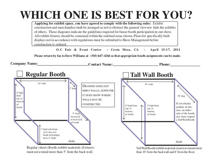 WHICH ONE IS BEST FOR YOU?                 Applying for exhibit space, you have agreed to comply with the following rules:...