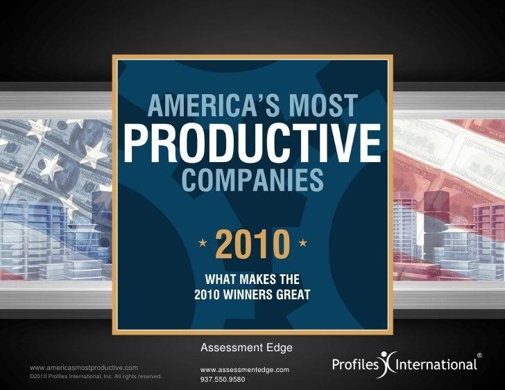 Assessment Edge www.americasmostproductive.com                            www.assessmentedge.com ©2010 Profiles Internatio...