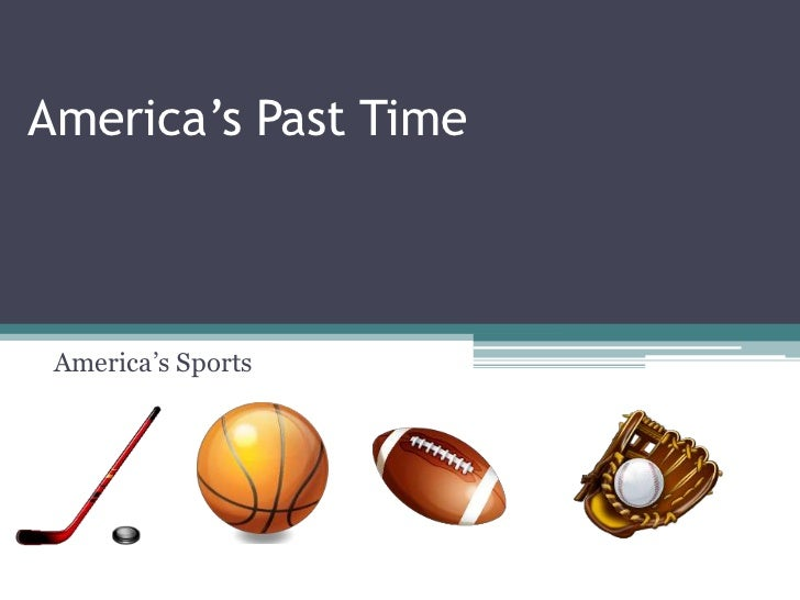 America's Past Time<br />America's Sports<br />