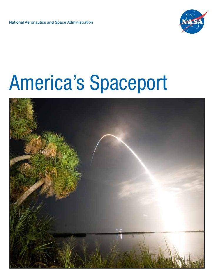 National Aeronautics and Space AdministrationAmerica's Spaceport