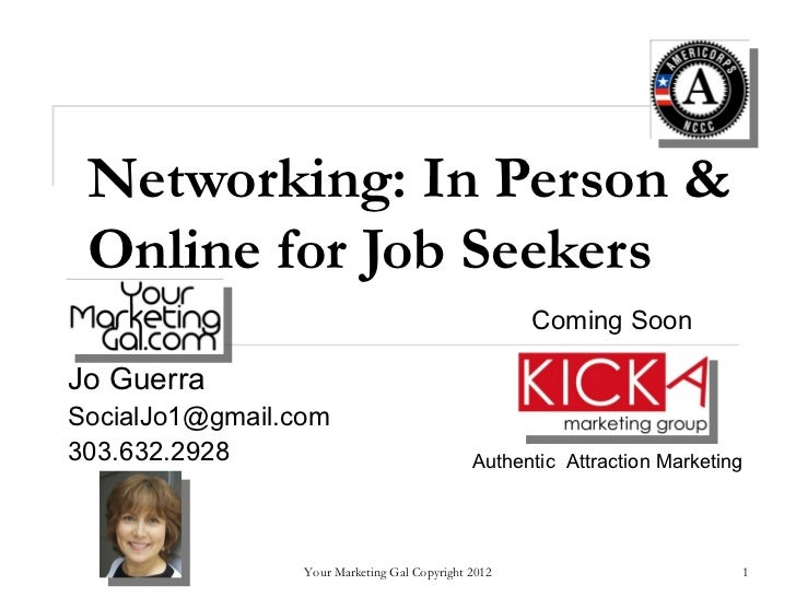 Networking: In Person & Online for Job Seekers                                                     Coming SoonJo GuerraSoc...