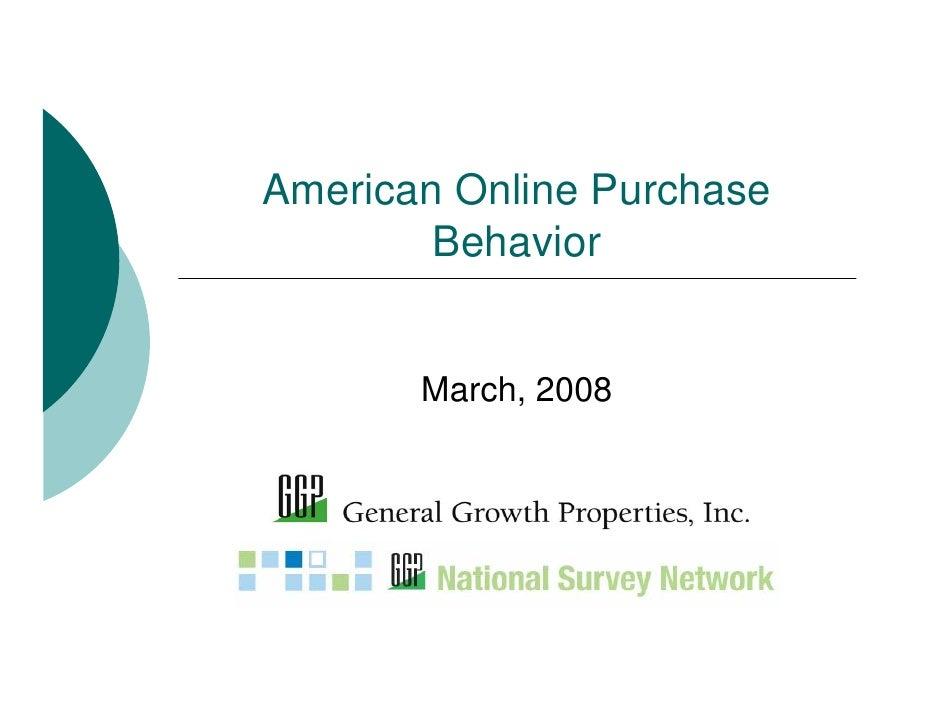 American Online Purchase         Behavior          March, 2008