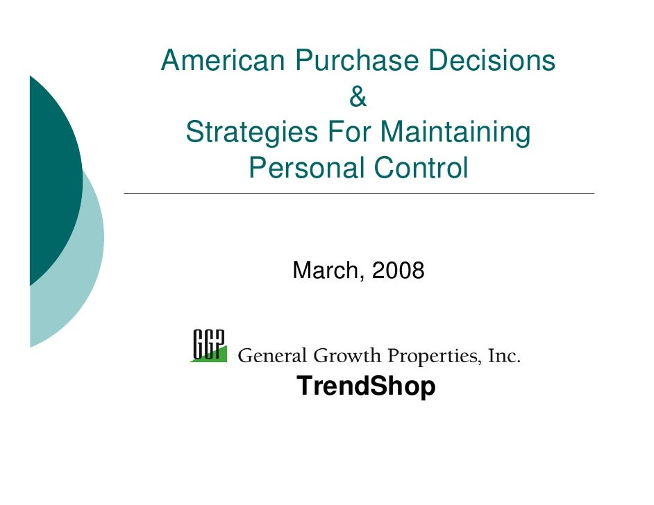 American Purchase Decisions & Strategies For Maintaining Personal Control