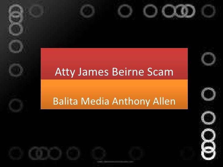 Atty James Beirne Scam   Balita Media Anthony Allen