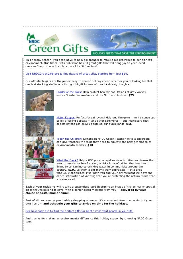 This holiday season, you don't have to be a big spender to make a big difference to our planet'senvironment. Our Green Gif...