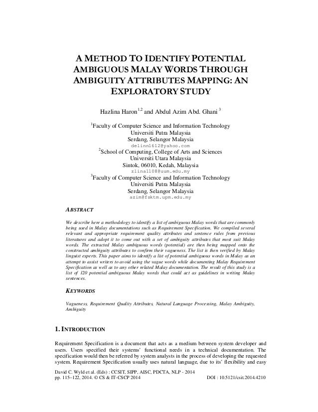 A METHOD TO IDENTIFY POTENTIAL AMBIGUOUS MALAY WORDS THROUGH AMBIGUITY ATTRIBUTES MAPPING: AN EXPLORATORY STUDY Hazlina Ha...