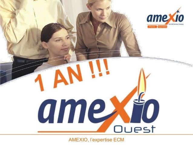 AMEXIO, l'expertise ECM