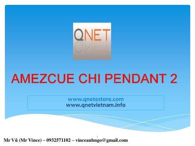 amezcue chi-pendant 2 -mat day chuyen nang luong 2- San pham qnet viet nam - IR ID No VN002907
