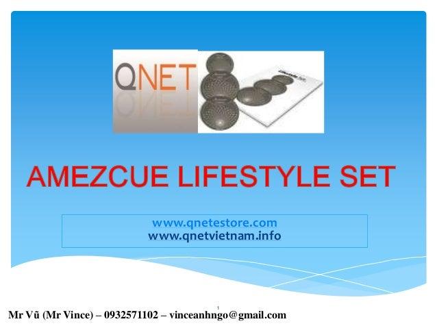 amezcue lifestyle set- bo ba di chuyen nang luong -  San pham qnet viet nam - IR ID No VN002907