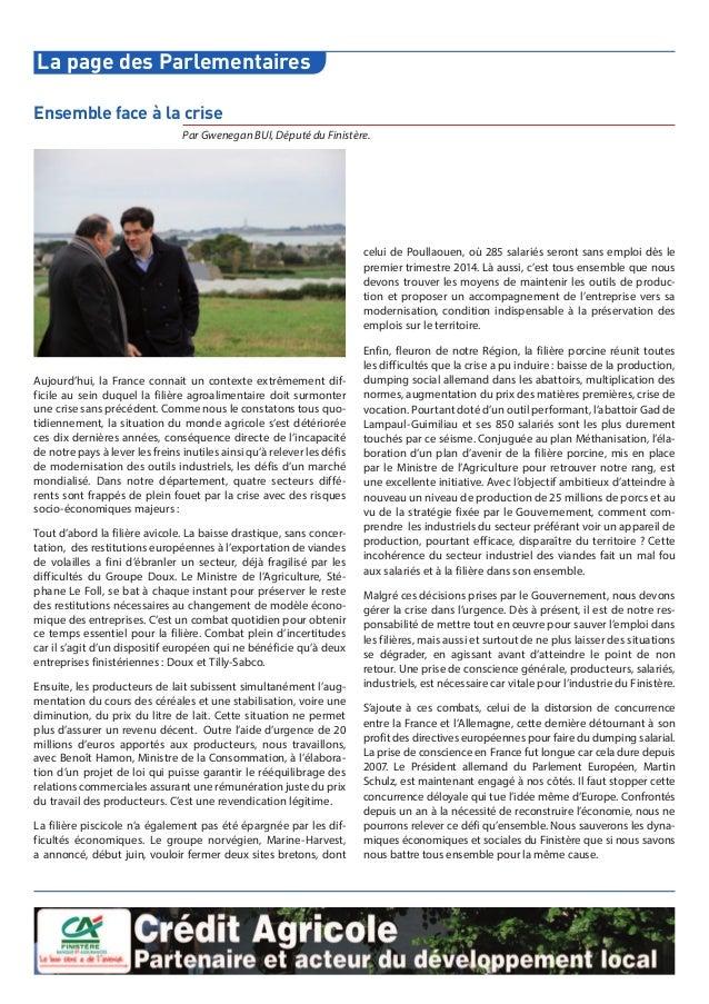 La page des Parlementaires Aujourd'hui, la France connait un contexte extrêmement dif- ficile au sein duquel la filière ag...