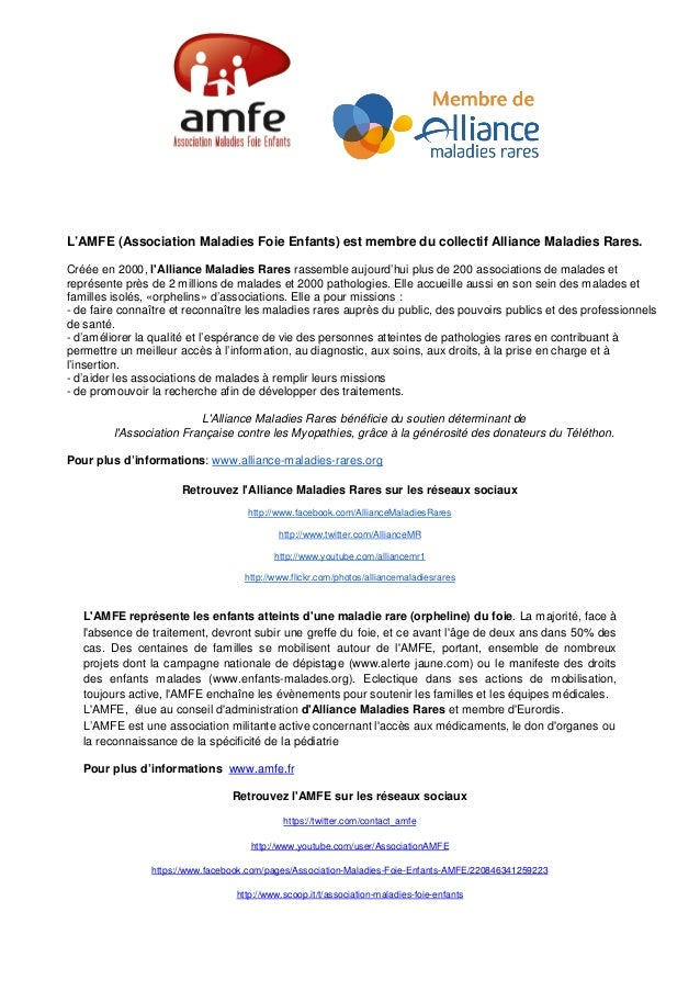 L'AMFE (Association Maladies Foie Enfants) est membre du collectif Alliance Maladies Rares.Créée en 2000, lAlliance Maladi...
