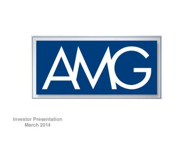 Amg   investor presentation march 2014