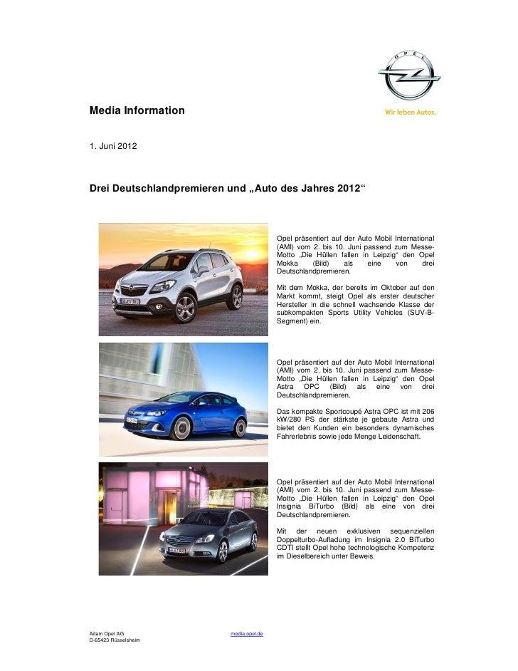 """Media Information1. Juni 2012Drei Deutschlandpremieren und """"Auto des Jahres 2012""""                                         ..."""