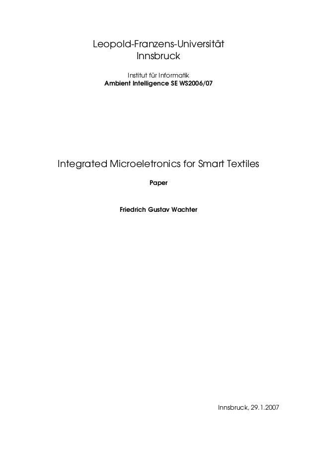 Leopold-Franzens-Universität Innsbruck Institut für Informatik Ambient Intelligence SE WS2006/07 Integrated Microeletronic...