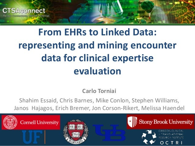 From EHRs to Linked Data: representing and mining encounter      data for clinical expertise             evaluation       ...