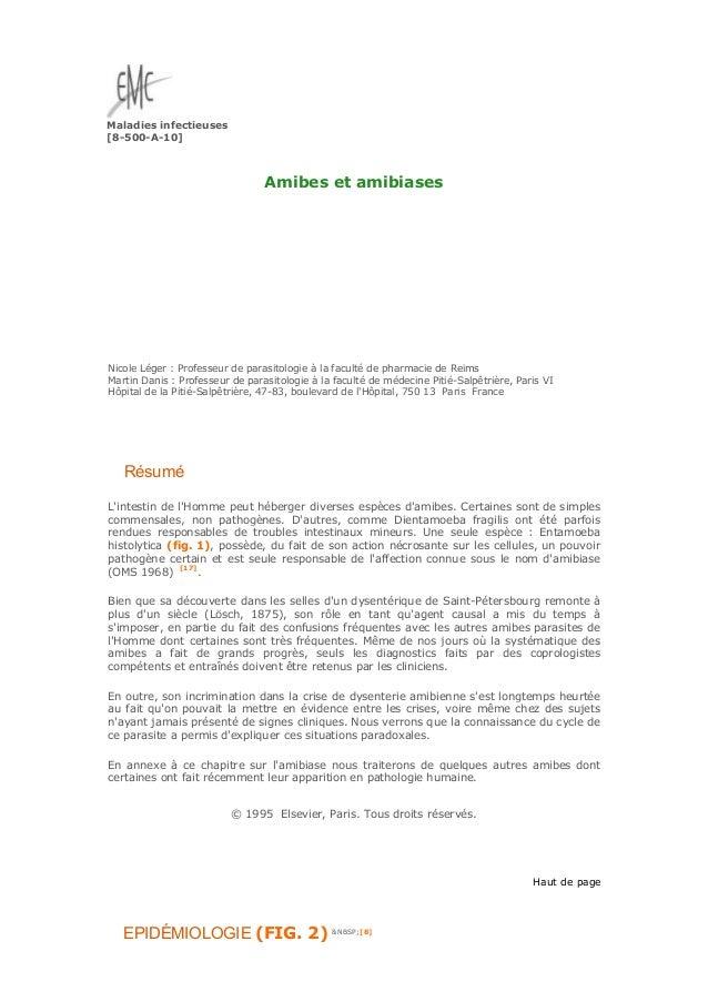 Maladies infectieuses [8-500-A-10] Amibes et amibiases Nicole Léger : Professeur de parasitologie à la faculté de pharmaci...